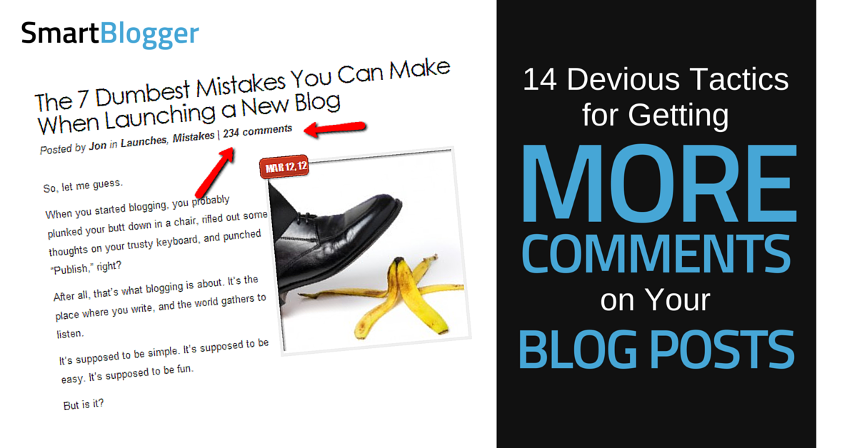 14 Devious Tactics for Getting More Comments on Your Blog