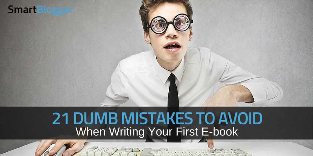 21 dumb mistakes that doom your new e book from day one fandeluxe PDF