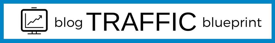 Blog Traffic Blueprint