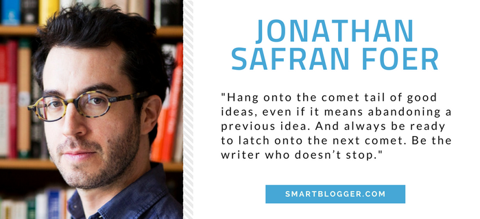Jonathan Safran Foer - Writing Tips