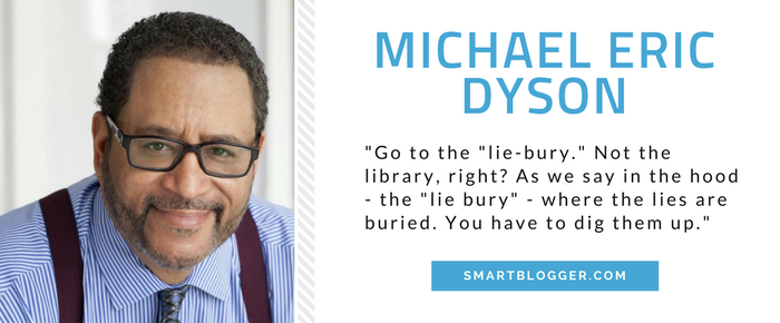 Michael Eric Dyson - Writing Tips