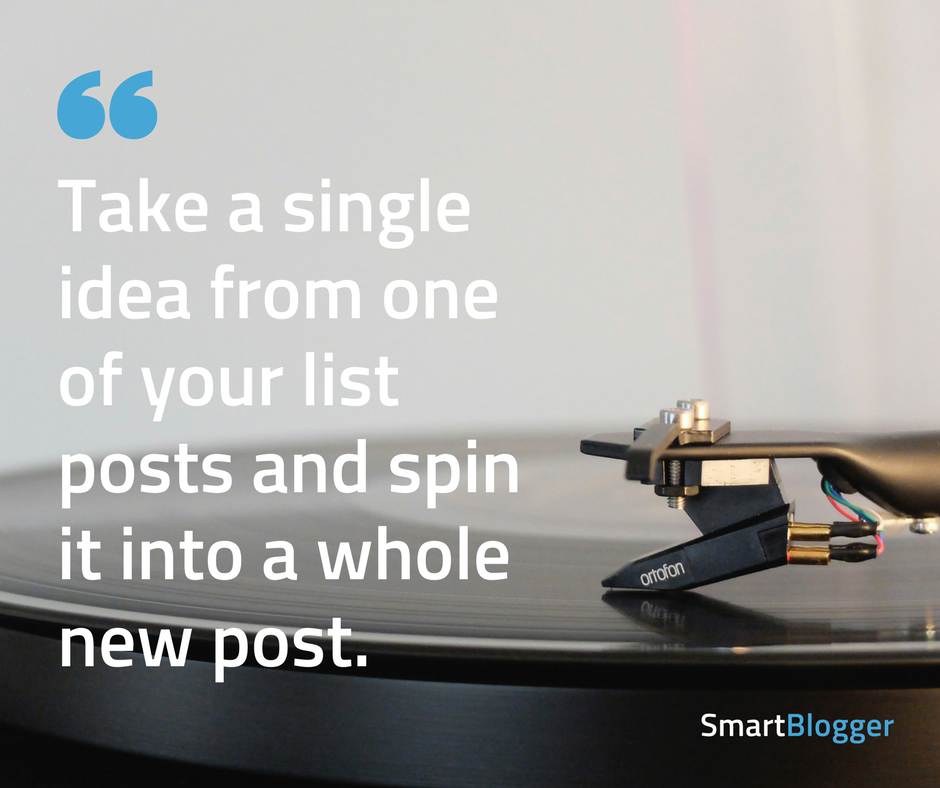spin a single idea into a whole new post