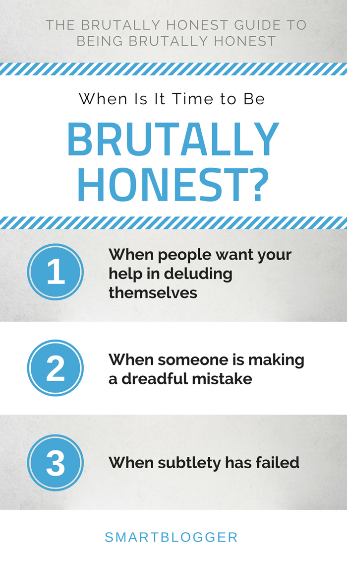 Situations That Call for Brutal Honesty
