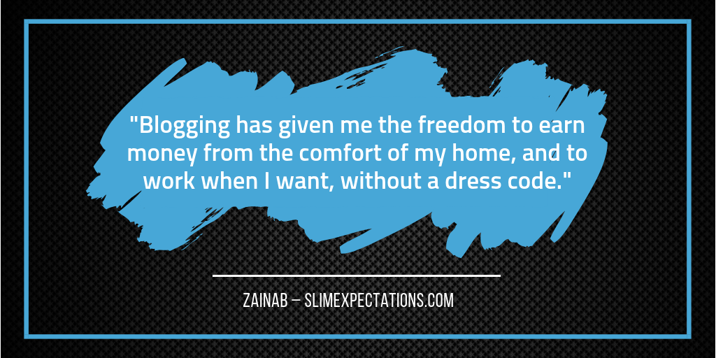 Blogging freedom - Zainab - SlimExpectations.com