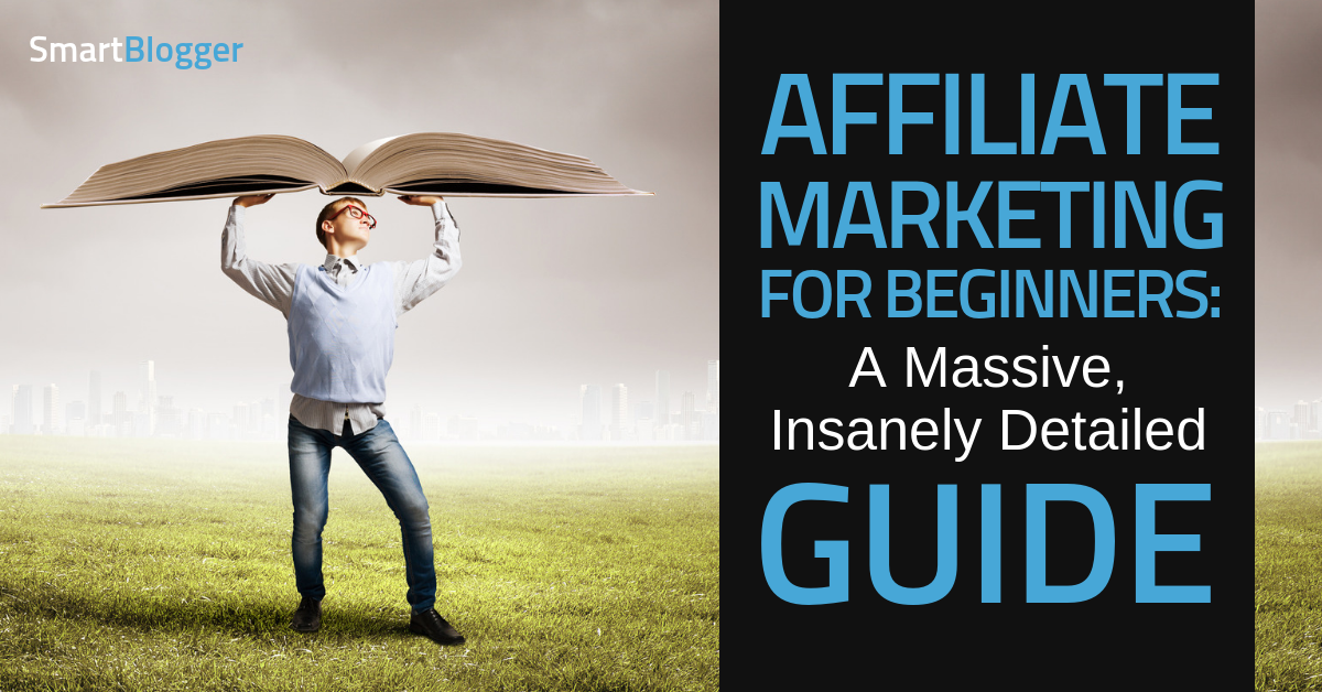 Affiliate Marketing for Beginners: Everything You Need to Know
