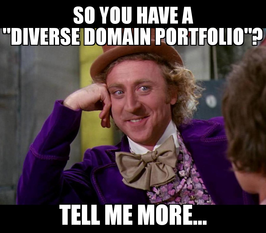 You Tell Yourself You're a Domain Investor