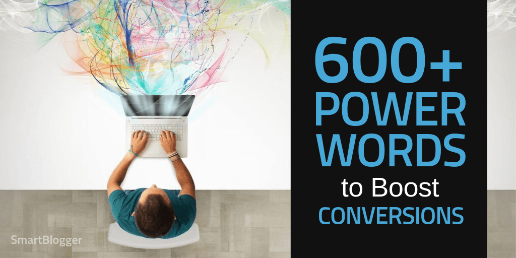 600+ Power Words That Pack a Punch and Convert like Crazy