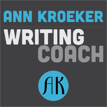 Writing Podcasts: Ann Kroeker Writing Coach