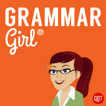 Writing Podcasts: Grammar Girl