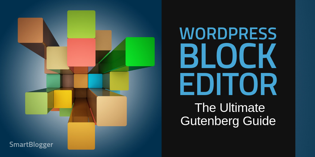 WordPress Block Editor: The Ultimate Gutenberg Guide (2019)