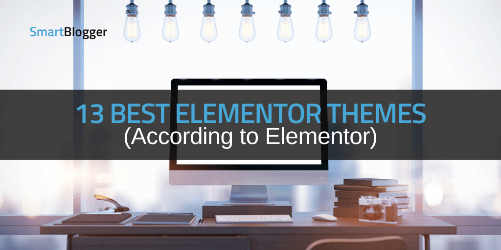 Best Elementor Themes (According to Elementor!)