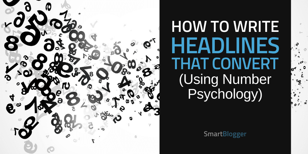 How to Write a Headline That Converts (Using Number Psychology)