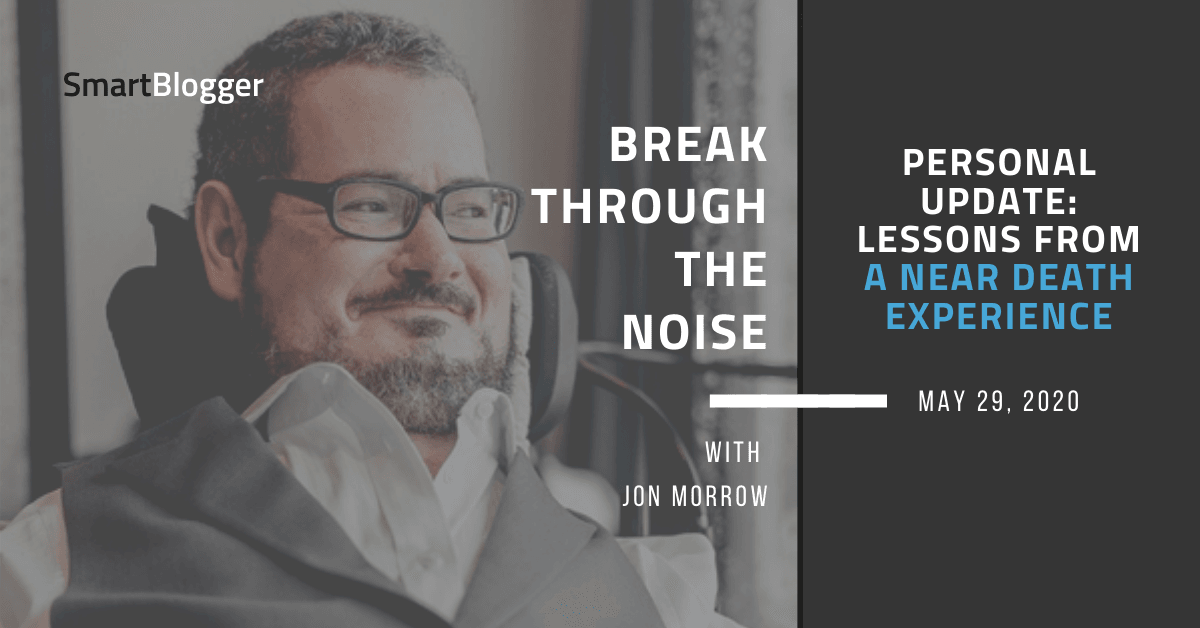 Private Replace: Classes from a Close to Demise Expertise [PODCAST] • Break By the Noise with Jon Morrow